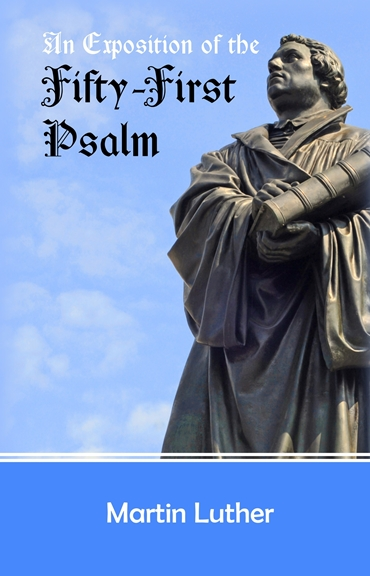 An Exposition of the Fifty-First Psalm