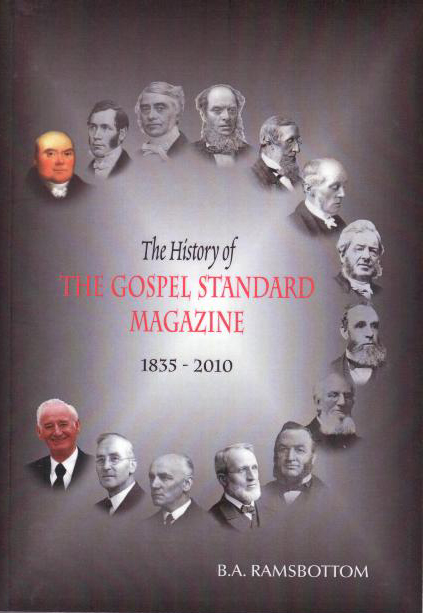 The History of The Gospel Standard Magazine 1835-2010