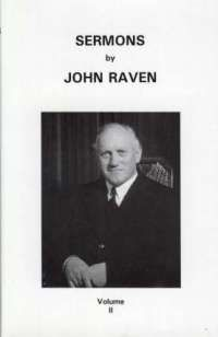 Sermons by John Raven Vol. 2