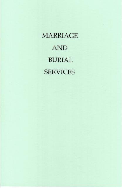Marriage and Burial Services