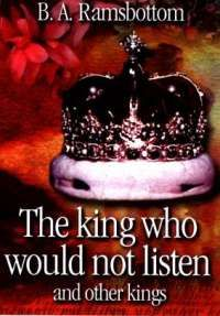 The King who would not Listen