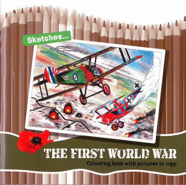 Sketches ... The First World War