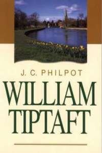 William Tiptaft, Memoir of