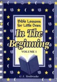 Bible Lessons Volume 1 - In the Beginning